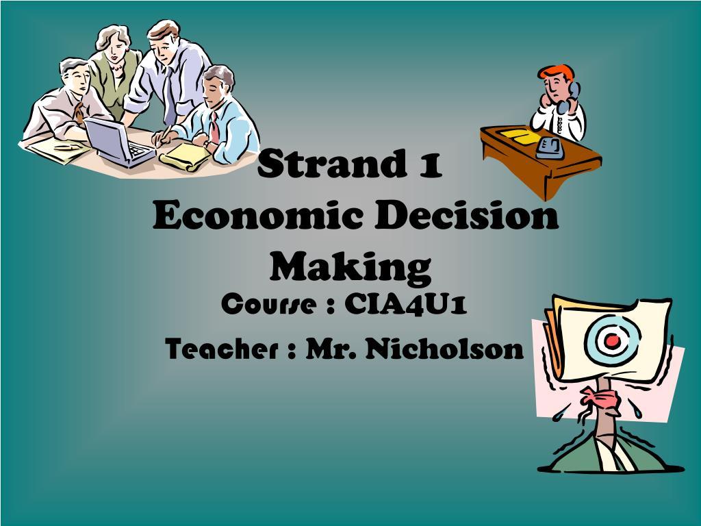 strand 1 economic decision making l.