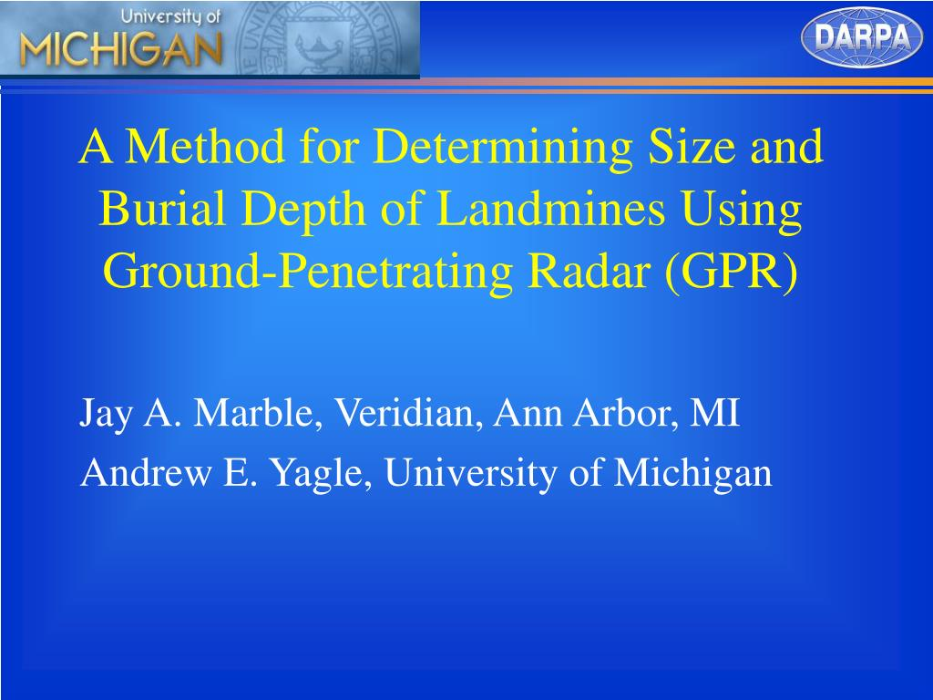 a method for determining size and burial depth of landmines using ground penetrating radar gpr l.