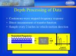 depth processing of data
