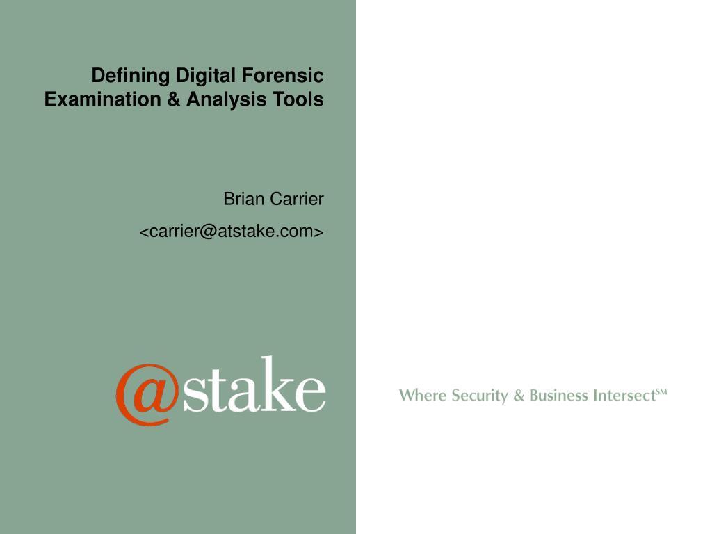 defining digital forensic examination analysis tools l.