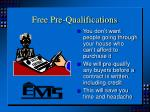 free pre qualifications