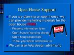open house support