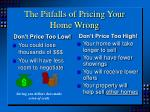 the pitfalls of pricing your home wrong