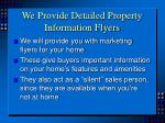 we provide detailed property information flyers