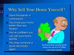 why sell your home yourself