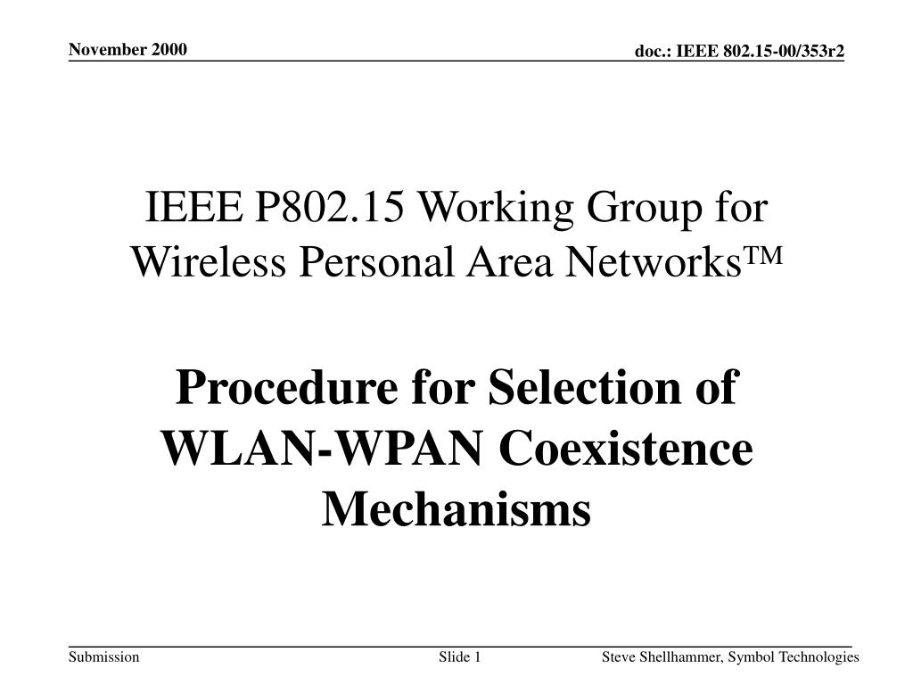 ieee p802 15 working group for wireless personal area networks tm l.