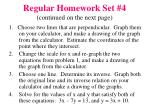 regular homework set 4 continued on the next page