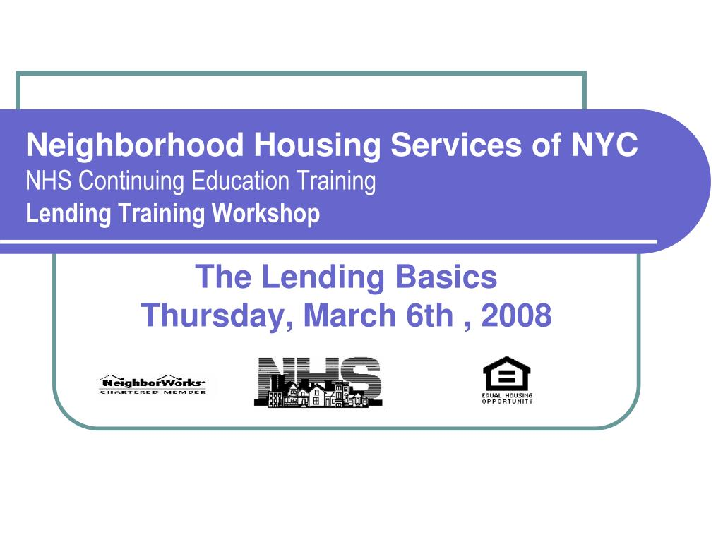 neighborhood housing services of nyc nhs continuing education training lending training workshop l.