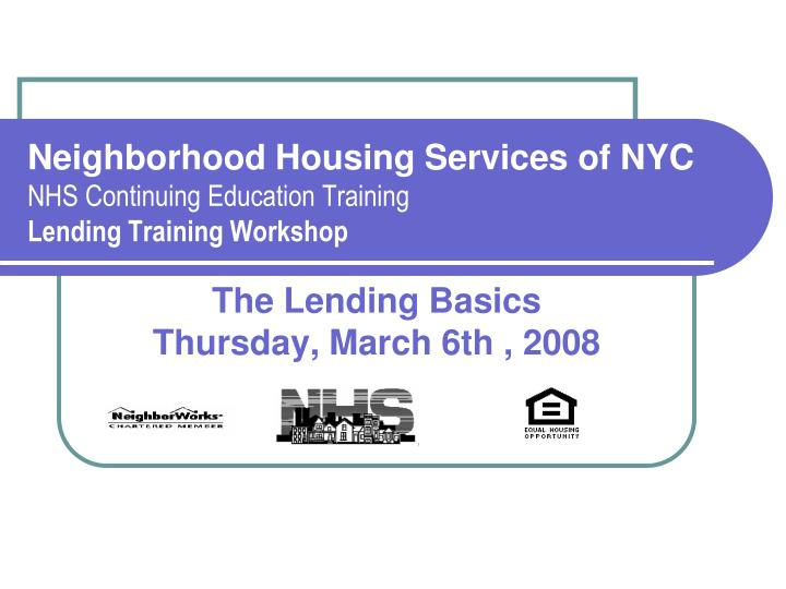 neighborhood housing services of nyc nhs continuing education training lending training workshop n.