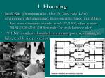 1 housing