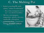 c the melting pot