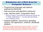 databases are a rich area for computer science