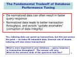 the fundamental tradeoff of database performance tuning