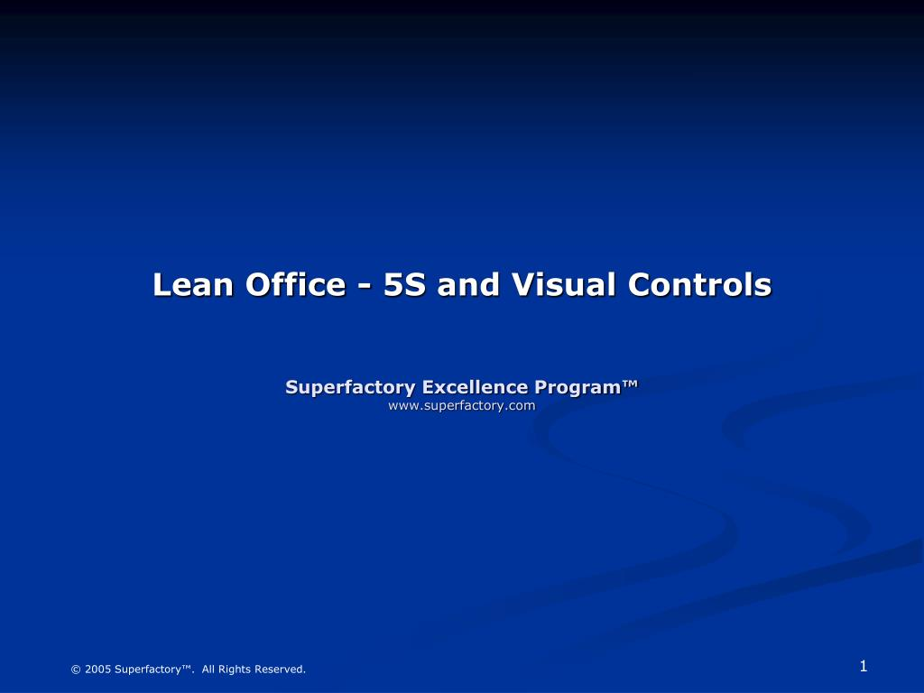 lean office 5s and visual controls superfactory excellence program www superfactory com l.
