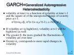 garch generalized autoregressive heteroskedasticity