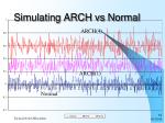 simulating arch vs normal