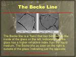 the becke line