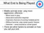 what end is being played26