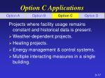 option c applications