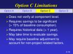 option c limitations