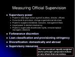 measuring official supervision