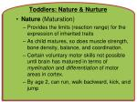 toddlers nature nurture