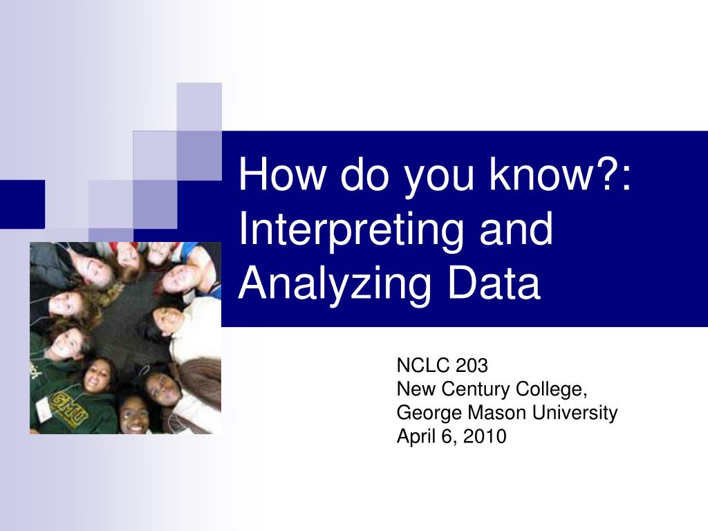 how do you know interpreting and analyzing data l.