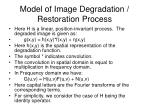 model of image degradation restoration process3