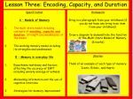 lesson three encoding capacity and duration