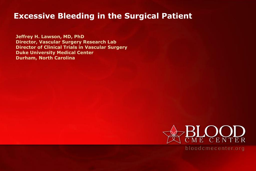 excessive bleeding in the surgical patient l.