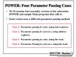 power four parameter passing cases