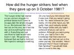 how did the hunger strikers feel when they gave up on 3 october 1981
