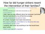 how far did hunger strikers resent the intervention of their families