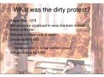 what was the dirty protest