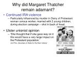 why did margaret thatcher remain adamant