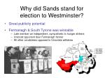 why did sands stand for election to westminster