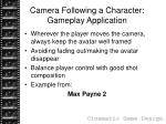 camera following a character gameplay application