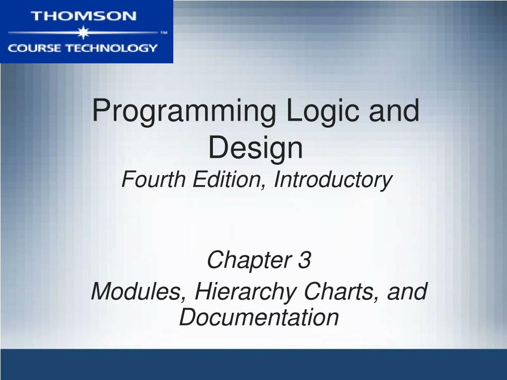 programming logic and design fourth edition introductory l.