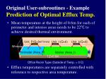 original user subroutines example prediction of optimal efflux temp