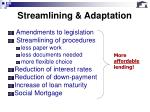 streamlining adaptation