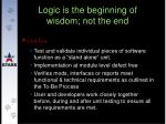 logic is the beginning of wisdom not the end