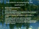 documents accompanying the application