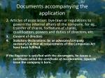 documents accompanying the application14