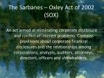 the sarbanes oxley act of 2002 sox
