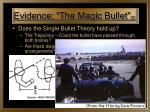 evidence the magic bullet 2