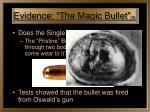 evidence the magic bullet 3
