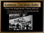 evidence the magic bullet