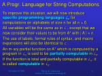 a progr language for string computations6
