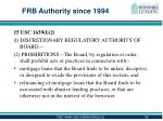 frb authority since 1994
