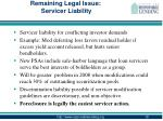 remaining legal issue servicer liability